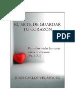 EL ARTE DE GUARDAR TU CORAZÓN