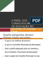 O Papel Dos Conselhos Municipais de Educação1,