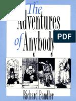 Adventures of Anybody, The - Richard Bandler.pdf