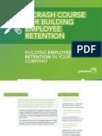 A Crash Course for Building Employee Retention