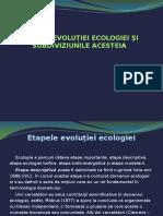 ETAPELE EVOLUȚIEI ECOLOGIEI