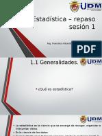 Estadística – Repaso Sesión 1