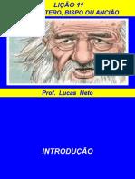 Presbitero Bispo Ou Anciao Prof Lucas Neto