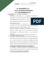 Notas a Los Estados Financieros El Ganadero s.a.