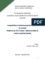 Competitivitate şi decizii manageriale în conditţii de recesiune Studiu de caz