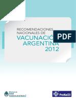 Recomendaciones Nacionales de Vacunación Argentina 2012.