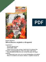 Susan Johnson - Silver, Flacara Argintie a Dragostei