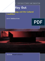 John Baldacchino Auth., John Baldacchino Eds. Art's Way Out Exit Pedagogy and the Cultural Condition 2012