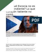Por Qué Escocia No Es Independiente