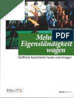 Politis 2016 - Mehr Eigenständigkeit wagen - von Thomas Benedikter - Beitrag des L.Abg. Andreas Pöder