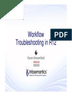 Workflow Troubleshooting in R12