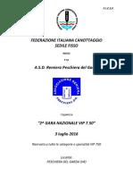 2^ GARA NAZIONALE VIP 7.50 (PESCHIERA DEL GARDA)
