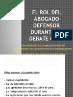 Debate Oral. Rol Del Defensor