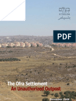 Report Dec08 ENG [Btselem -- The Ofra Settlement -- An Unauthorized Outpost]