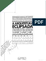 [ARQUITETURA] FARIAS, Agnaldo. Arquitetura Eclipsada (Warchavichik)