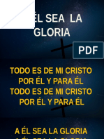 A ÉL SEA  LA GLORIA.pptx