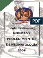 Normas y Procedimientos de Neonatologia 2009 INPER