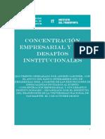 """Andrés Gartner """" Concentración Empresarial y sus Desafíos Institucionales"""""""