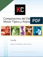 Componentes Del Desarrollo Motor Tipico Atipico LoisBly