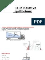 Liquid in Relative Equilibrium