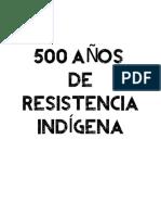 500 Años de Resistencia Indigena Read