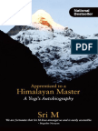 Apprenticed to a Himalayan Mast - Sri M