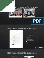 Biblioteca Itinerante - Guimaraes