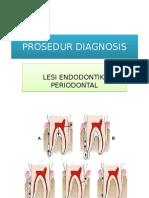 Prosedur Diagnosis Lesi Endo-perio