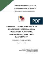Desarrollo e Implementación de Una Estación Meteorológica Mediante La Plataforma Hardware-software Libre Raspberry Pi Alejandro Gálvez Morgado