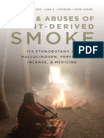 Uses and Abuses of Plant Derived Smoke Its Ethnobotany as Hallucinogen Perfume Incense and Medicine.pdf