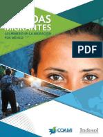 Miradas Migrantes. Las Mujeres en La Migración Por México