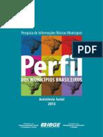 Suplemento de Assistência Social Da Pesquisa de Informações Básicas Municipais - Munic 2013.