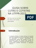 Pesquisa Sobre Cotas e Cotistas Na Utfpr-2016