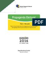 Pode x Não Pode - Propaganda Eleitoral 2016