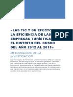Las Tic y Su Efecto en La Eficiencia de Las Empresas Turísticas en El Distrito Del Cusco Del Año 2012 Al 2015