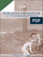 Freya Mathews for Love of Matter 2003