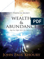 The Trifecta Secret of Wealth & - John Khoury