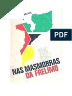 Livro - Um Ano Nas Masmorras Da FRELIMO - Pinho Barreiros