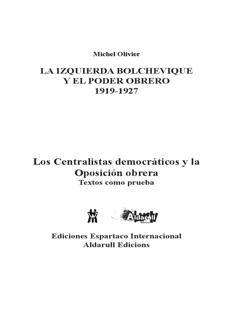 LA IZQUIERDA BOLCHEVIQUE Y EL PODER OBRERO 1919-1927