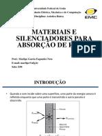 7 Materiais e Silenciadores Para a Absorção de Ruído