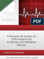ATENDIMENTO EM DESASTRE  ATUAL PRONTO.pptx