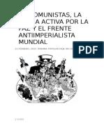 Los Comunistas, La Lucha Activa Por La Paz y El Frente Antiimperialista Mundial