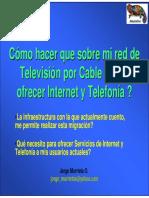 Sobre Red Tv Cable Ofrecer Internet Telefonia