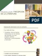 Contexto de Producción y Recepción de La Literatura