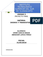Reporte Proyecto Final Diodos y Transistores Abraham Lemus Omar Garcia