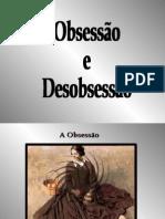 A Obsessão e a Desobsessão