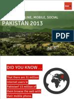 Pakistan 2013 - Overview Online Mobile & Social