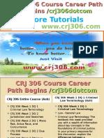 CRJ 306 Course Career Path Begins Crj306dotcom