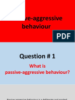 Passive aggressive behaviour