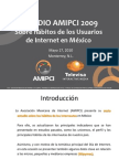 ESTUDIO AMIPCI 2009 Sobre hábitos de los Usuarios  de Internet en México